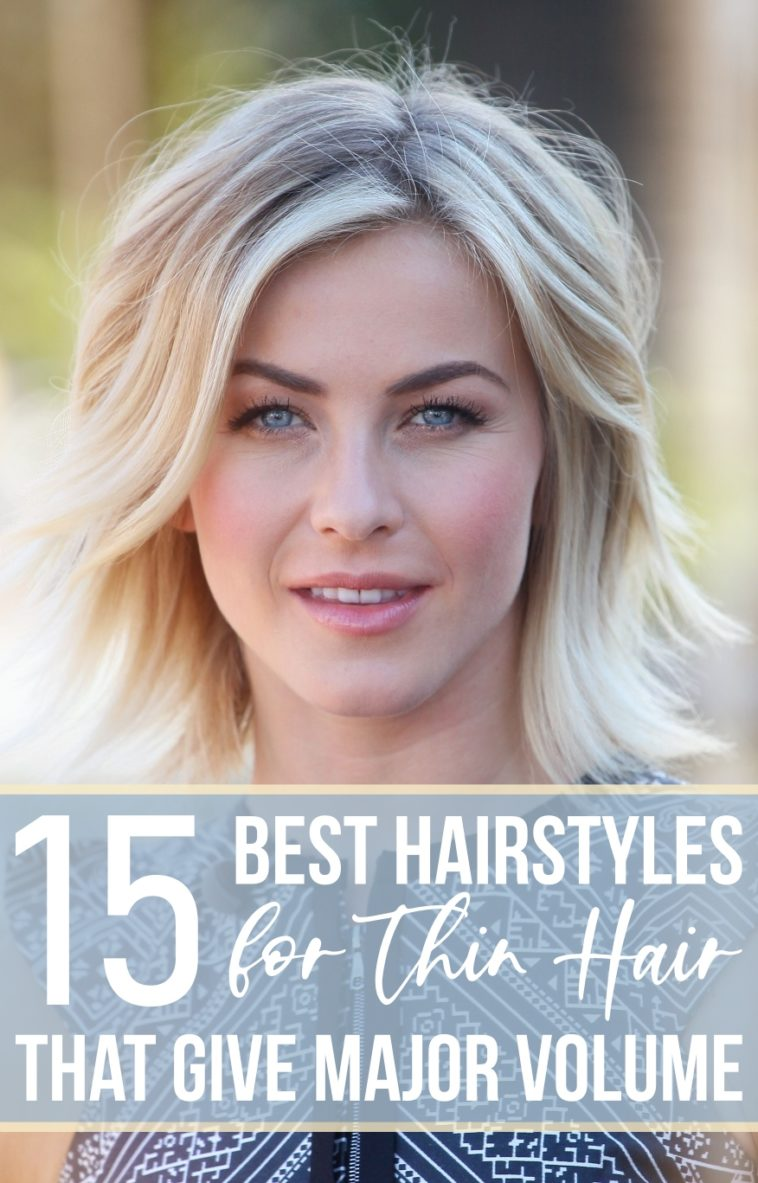 15 Best Hairstyles for Thin Hair That Give Major Volume